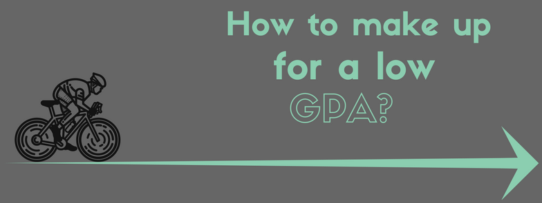 How to makeup for Low GPA