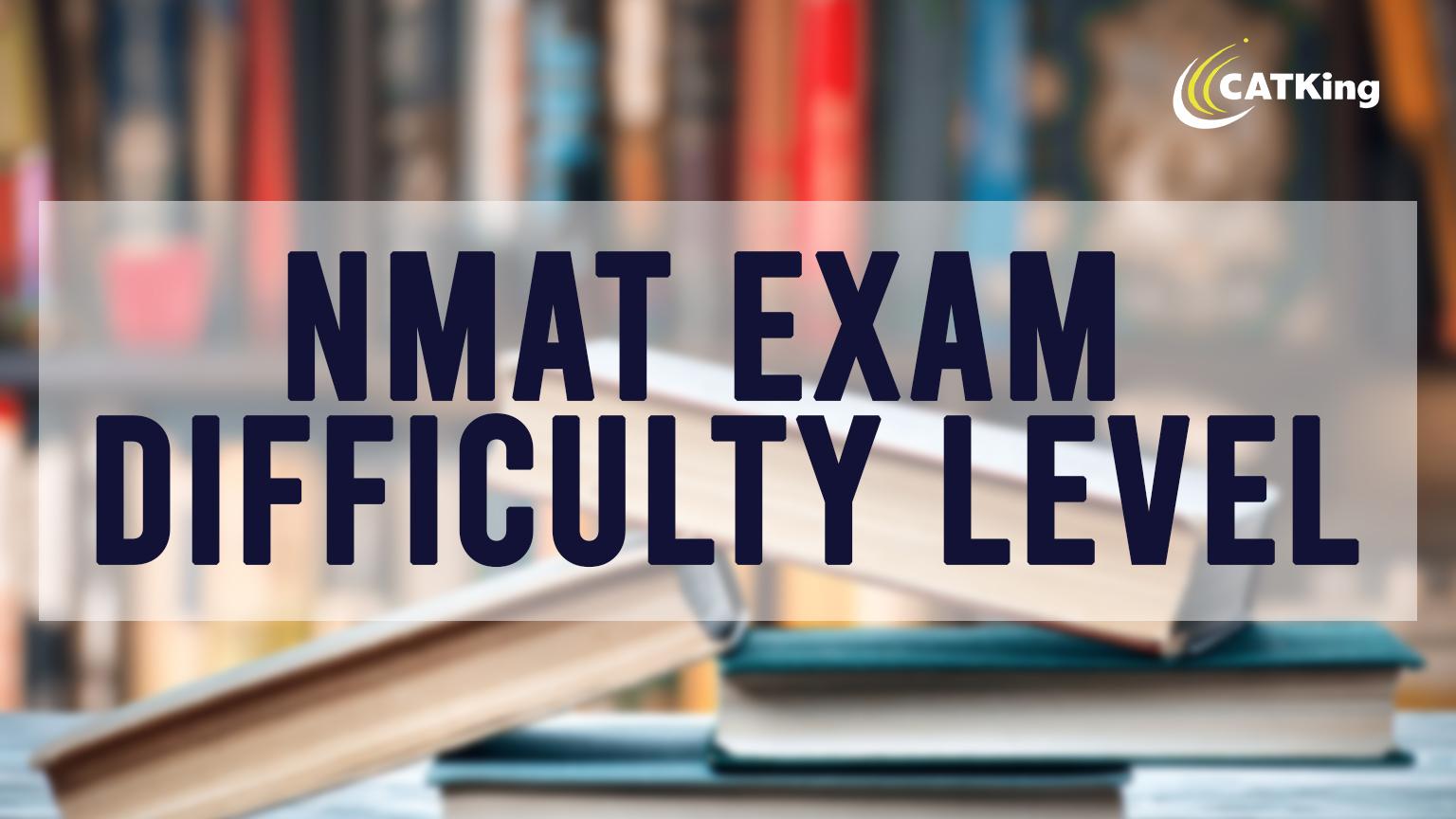 nmat exam difficulty level