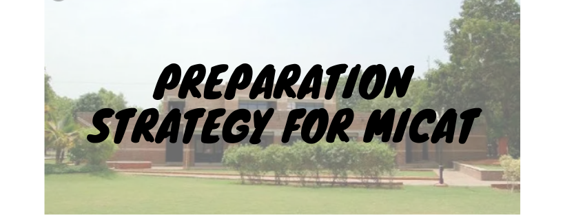Preparation Strategy for MICAT