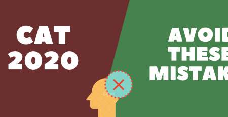 CAT 2020 - Avoid these mistakes