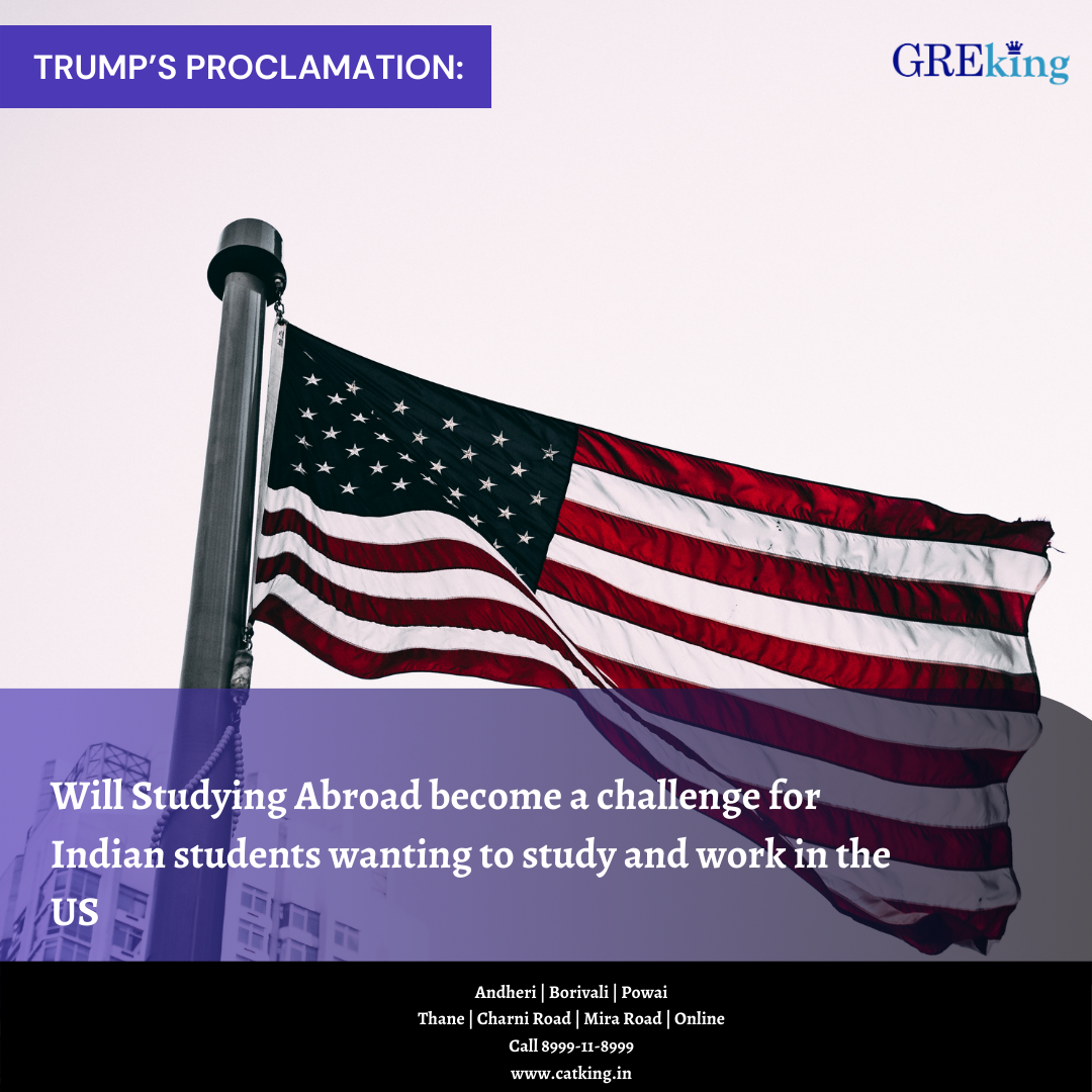 Trump's Proclamation: Will Studying Abroad become a challenge for Indian students wanting to study and work in the US